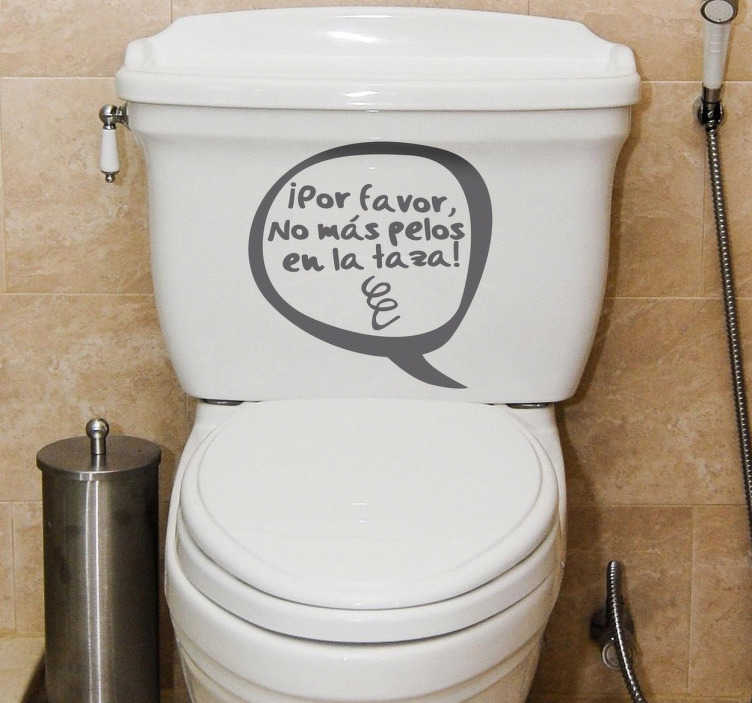 TenVinilo. Vinilo decorativo taza WC no más pelos. Pegatina para colocar en tu lavabo con un gracioso texto con aires de cómic donde se advierte a los usuarios que sean cuidadosos y limpios.
