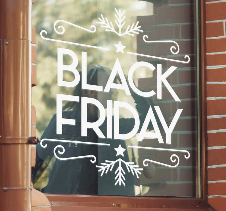 TenStickers. Festive black Friday window sticker. Have some amazing bargains?  Want to let everyone know about it? This retail sticker can say it for you. Our products are easy to apply.