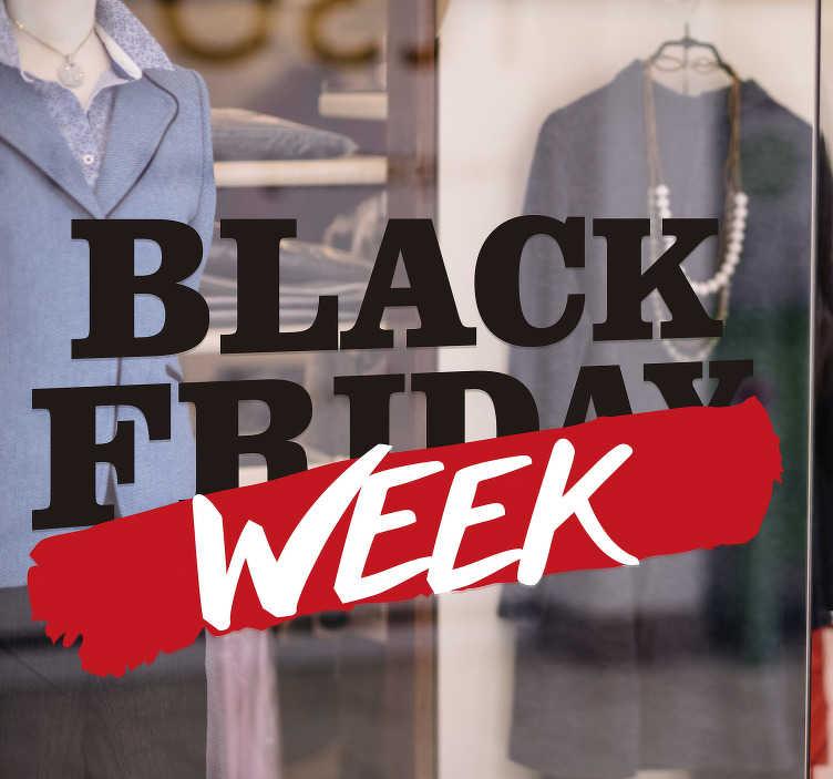 """TenVinilo. Vinilo texto Black Friday Week. Vinilo decorativo formado por el texto """"Black Friday"""". dónde """"Friday"""" está tachado por una franja roja con el texto """"Week"""". Envío Express en 24/48h."""