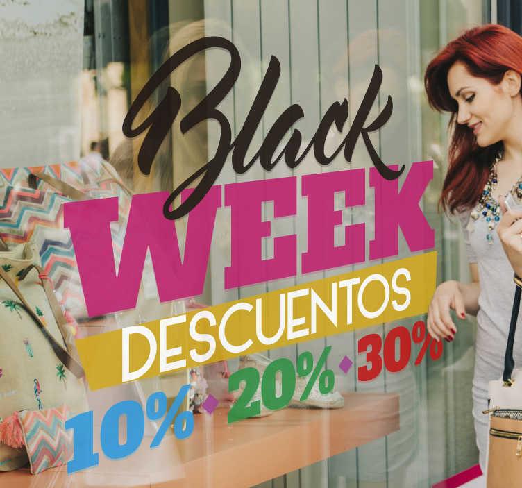 TenVinilo. Vinilo texto Black Week Descuentos Colores. Colorido vinilo para promocionar los diferentes descuentos de tu establecimiento durante la semana del BLACK FRIDAY. Envío Express en 24/48h.