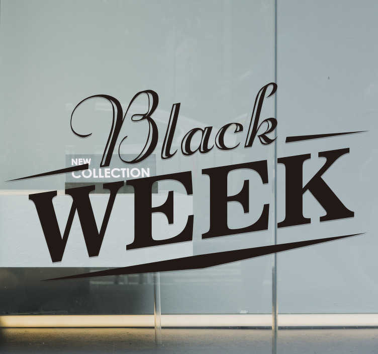 TenStickers. Black week window sticker. Why not let your customers know that you are participating in the sales with this window sticker. Available in a variety of sizes. Easy to apply.