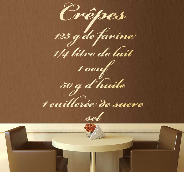 TenStickers. French Crêpes Recipe Wall Sticker. Wall Stickers - French text sticker recipe for crepes .Ideal for homes or businesses. Decorate walls, windows, furniture, appliances