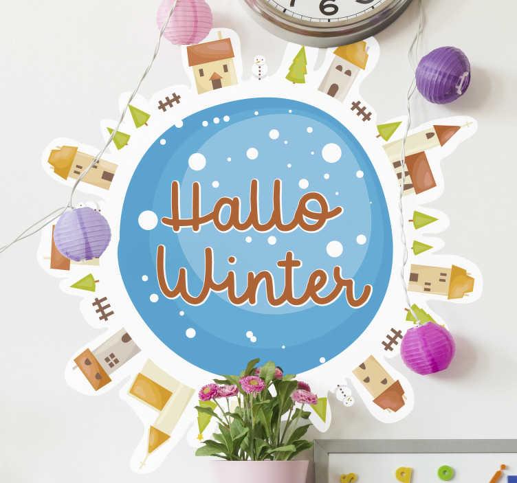 TenStickers. Kerststickers hallo winter. Mooi ontwerp van een kerst sticker voor thuis die voor iedereen geschikt is en is er voor bedoeld om aan te wijzen dat de winter gaat beginnen.