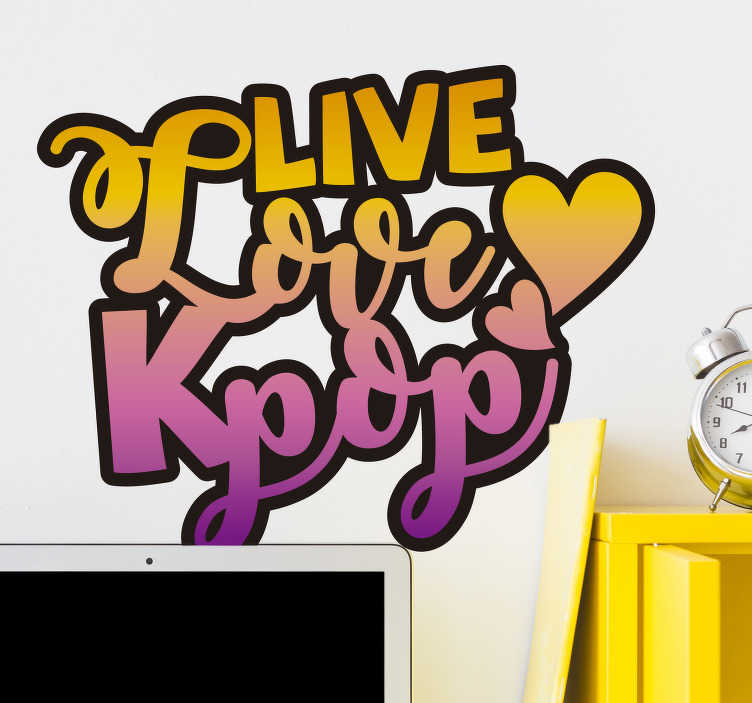 TenStickers. Live, Love Kpop pop music decal. Check out this amazing music sticker. Let everyone know you love Kpop with a fun and colourful ombre colour theme. Order now!