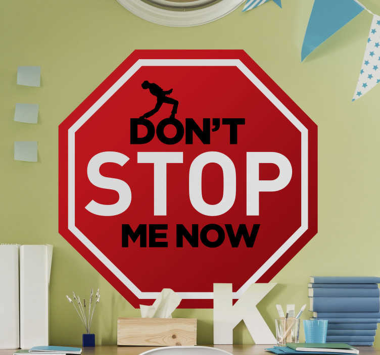 TenStickers. Freddie Mercurie Don't stop pop music wall sticker. Decorative wall decal of classical music representation on an hexagonal shape with the text '' don't stop me now'' and an performing artist on it.