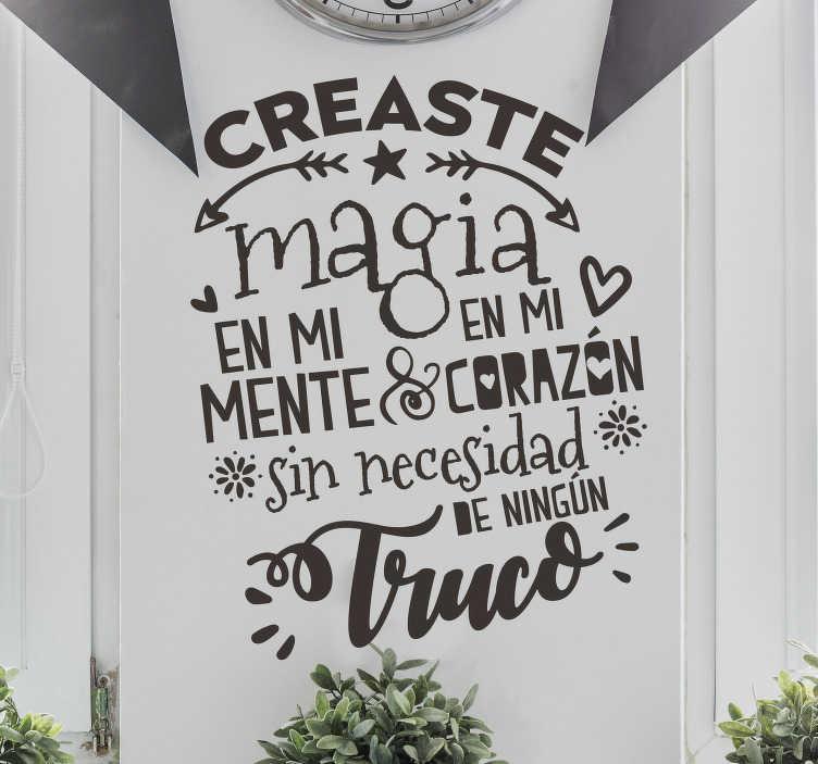 """TenVinilo. Vinilo amor Magia en mi corazón. Pegatina para pared formada por el texto """"Creaste magia en mi mente y corazón sin necesidad de ningún truco"""". Atención al Cliente Personalizada."""