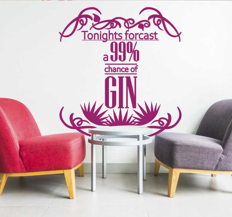 TenStickers. Gin forecast drink wall sticker. Gin lovers unite! This drink sticker is exactly what you've been looking for. Available in many sizes and colours to suit your needs.