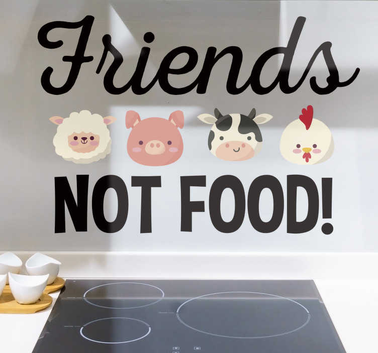 TenStickers. Friends not food vegan wall decal. If you yourself are a vegan then you probably live by this phrase A vegan sticker, perfect for those wanting to express their beliefs!