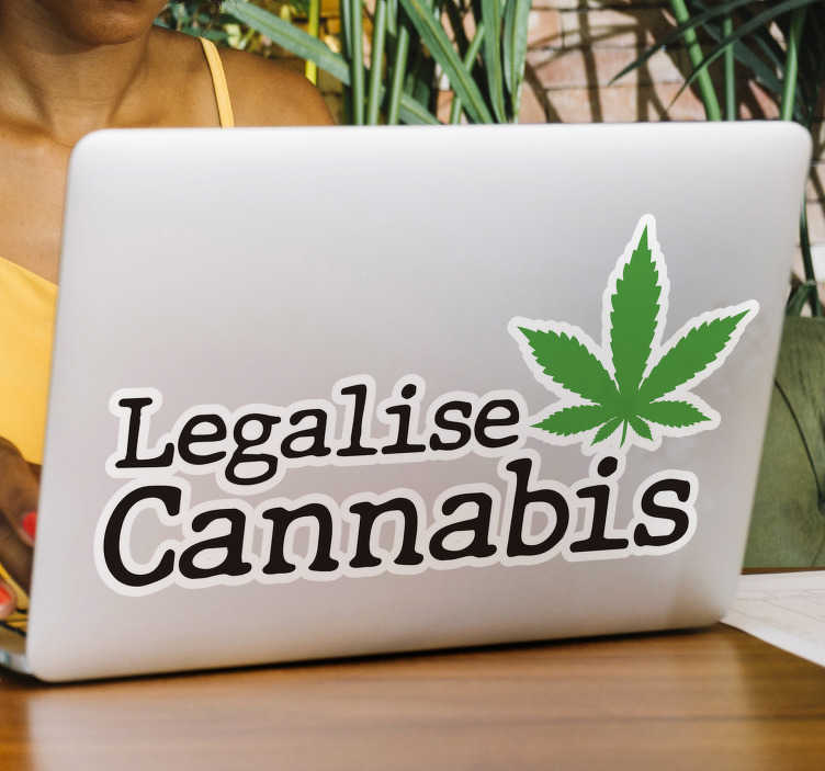 TenStickers. Legalise cannabis laptop decal. Being a hotly debated topic, with many people for or against this, you'll be able to let everyone know your opinion using this laptop sticker.