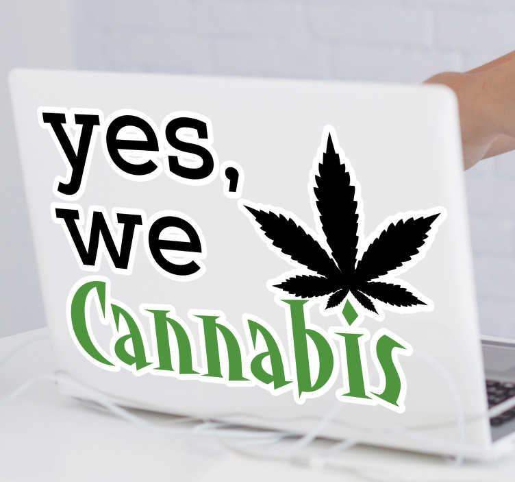 TenStickers. Funny cannabis laptop decal. Looking for a way to make your laptop stand out? Want it to be one of a kind? Then why not consider decorating it with this funny laptop sticker?