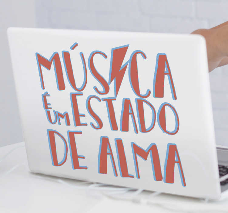 """TenStickers. Autocolantes de citações celebres Citação Música. A famosa citação """"Música é um estado de alma"""" agora num vinil com frases célebres para pc é a decoração ideal para os portáteis dos amantes de música!"""