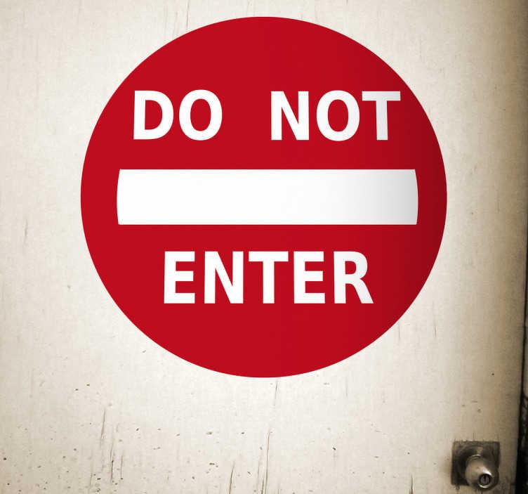 TenVinilo. Adhesivo decorativo do not enter. Señal de prohibición en llamativo color rojo. Impide la entrada a tu habitación con un original vinilo como este para puerta.