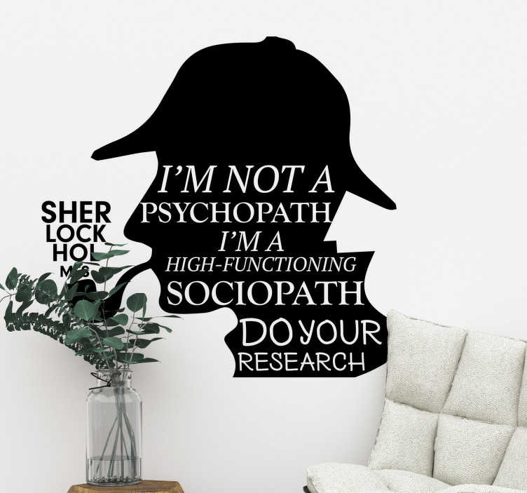 TenStickers. Sherlock holmes  quote decal. A Sherlock Holmes character silhouette with quote to decorate your home and  you can have the design in any size and colour you prefer.