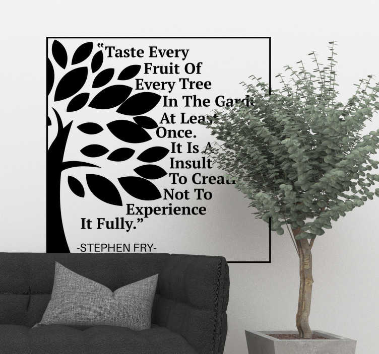 TenStickers. Stephen Fry quote tree wall decal. A wall text sticker with tree flower that you can have in any other colour of your choice. Easy to apply design because it is self adhesive.