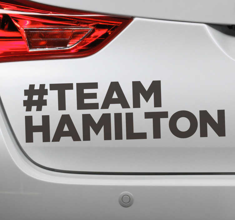 TenStickers. #TeamHamilton car decal. #Team Hamilton vehicle sticker design for your car. This is a text design with a hash tag Hamilton. This product is easy to apply.