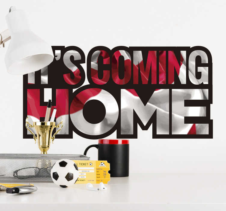 TenStickers. It's coming home football sticker. It's coming home football wall sticker for teens room and in the living room. This product is designed on a white and red graphic background.