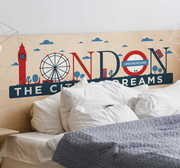 TenStickers. London city of dreams london decal. Show your love for a city with this London city of dream wall sticker on your wall or a wrap on any surface. This product is of high quality matte.