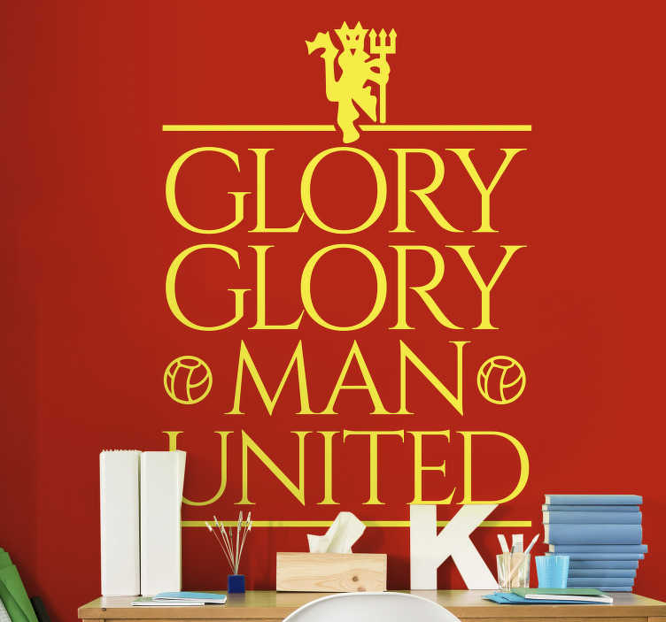 TenStickers. Man united glory glory football sticker. Man united glory glory football club wall sticker for fans who want to show victory of this club. This product is a design of text and the red devil .