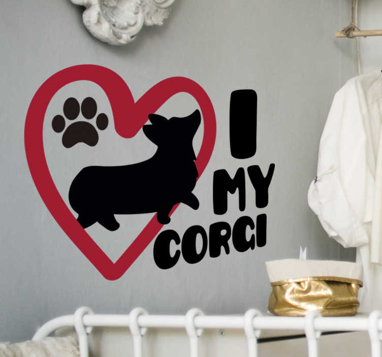 TenStickers. I love my corgi wall sticker. A design of i love my corgi animal wall sticker for your kid's bedroom, playroom and any special space. This product is of the a dog, heat and text.