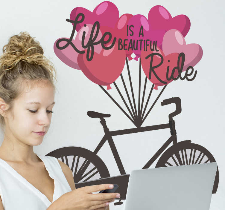 TenStickers. Life is a beautiful ride cycling wall sticker.  Life is a beautiful ride cycling wall sticker design of a bicycle in black colour with red love balloons hang on it with beautiful text in black .