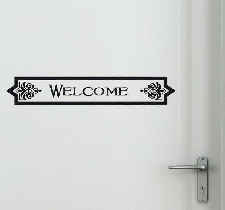 TenStickers. Classic Outline Welcome Vinyl Sticker. Classic welcome sign wall sticker with traditional letters inside an ornate text box, perfect to embellish any door in your home or business. Provide a warm atmosphere for people entering your establishment with a timeless design available in 50 different colours.