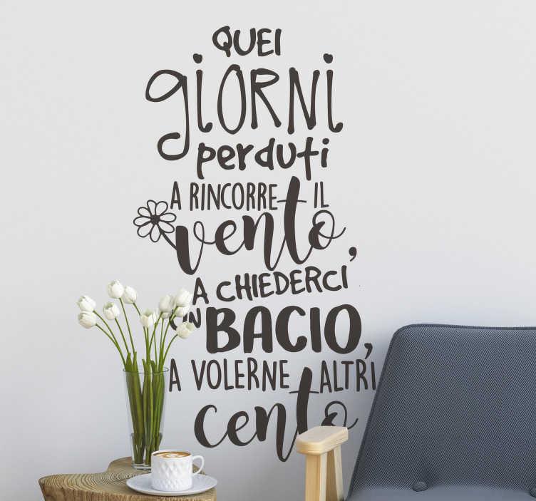 TenStickers. Adesivo murale frase canzone De Andrè. Porta questo adesivo murale frase canzone De Andrè  sul tuo muro di casa. Questo prodotto è di una canzone lirica che ti piacerà e puoi scegliere la dimensione e il colore.