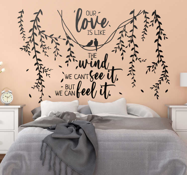 TenStickers. Our love is like a wind phrase  love wall sticker. A decorative ornamental tree sticker with motivational love text of our love is like a wind. This design is easy to apply and you can chose the size.