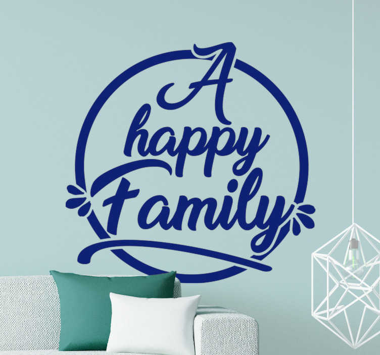 TenVinilo. Vinilo decorativo de pared del texto happy family. Vinilo pared texto de la pared del hogar con texto familiar feliz en color azul que te encantará para decorar tu hogar. Puedes elegir el tamaño y cualquier otro color que prefieras.