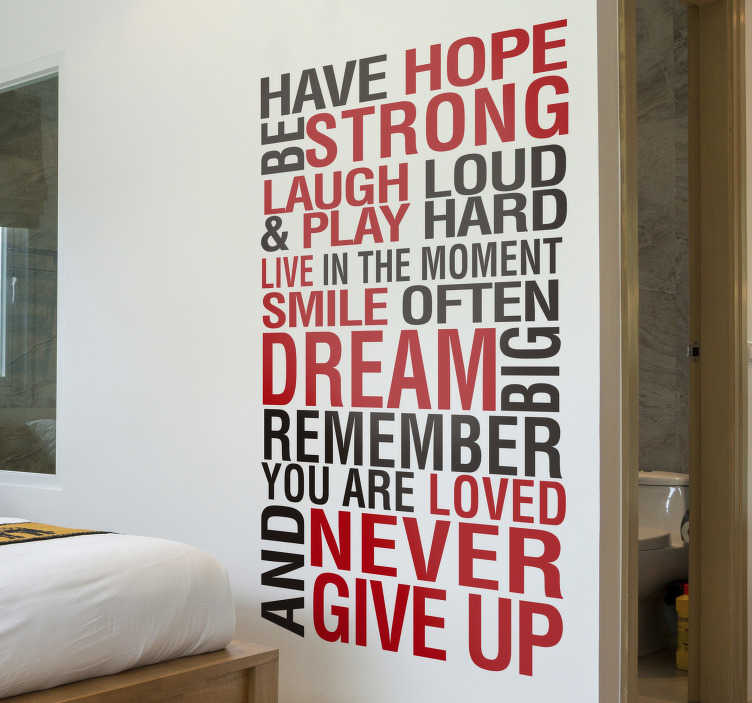 TenStickers. Have Hope and Be Strong motivational wall sticker. Motivational wall decal created with text in red and black colour that will beautify your home and keep you inspired at all time.Easy to apply design.