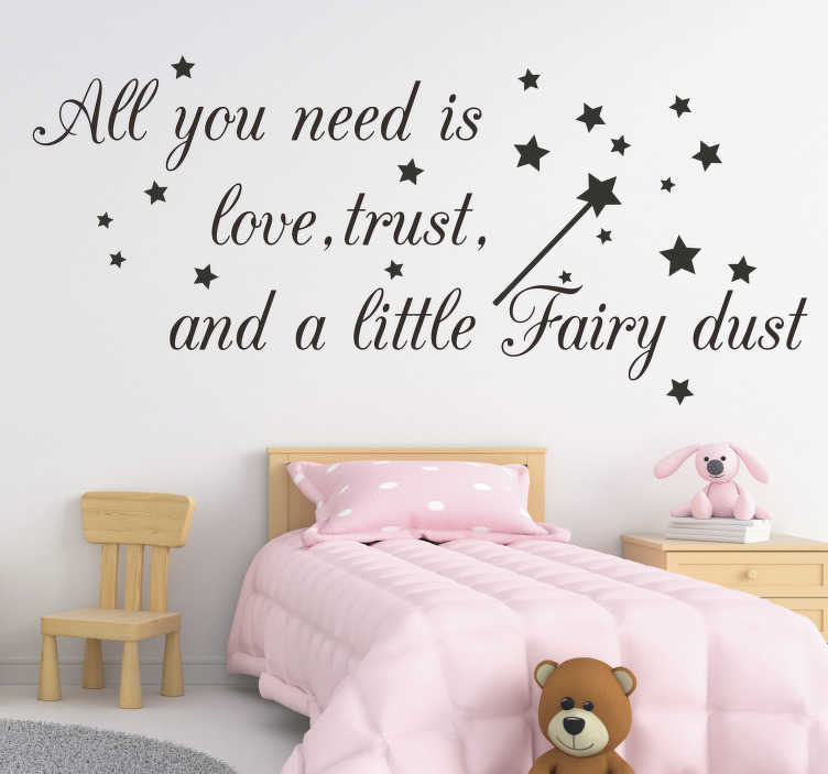 TenStickers. Love, trust and fairy dust fantasy decor. Children fairy fantasy wall sticker design that contains stars that will be lovely to decorate your infant's bedroom. Easy to apply on the surface.