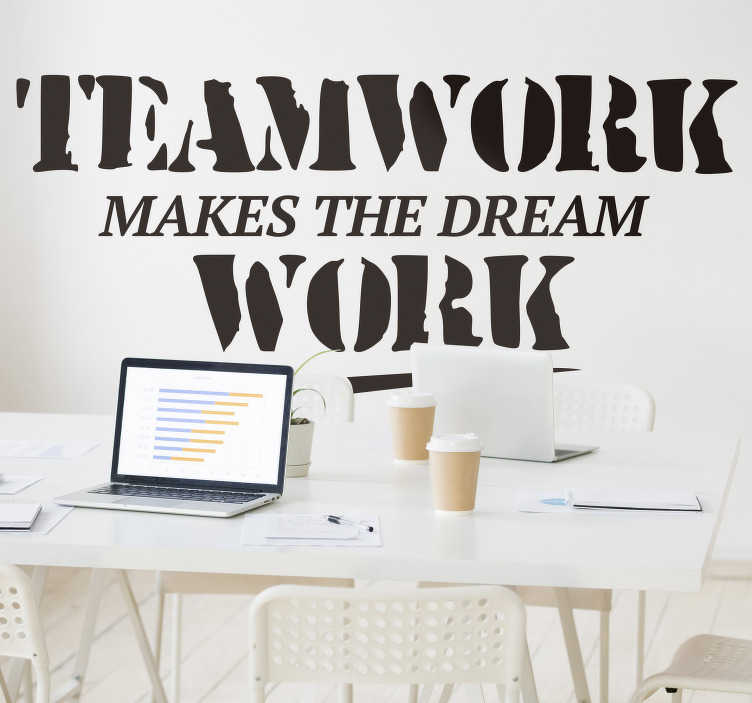 TenStickers. Makes the dream work office wall decal. A motivational text wall quote sticker that you can apply on the wall of the office or at home.This design is inspiring and decorative. Easy to apply.