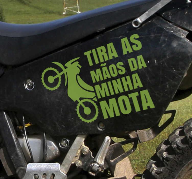 """TenStickers. Autocolante para motas Não toques. Um autocolante decorativo para motas criado com texto """"Não toques na minha mota"""".  Não forma bolhas de ar ou vincos."""