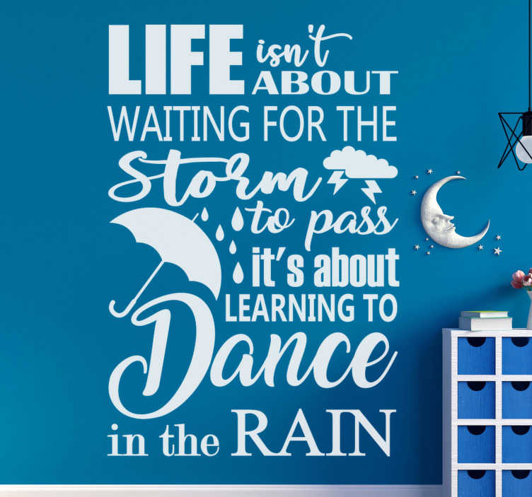 TenStickers. In the rain text wall decal. Easy to apply wall home decal with text that motivate ''about the rain' . This design can be in any colour hat you prefer and it is easy to apply.