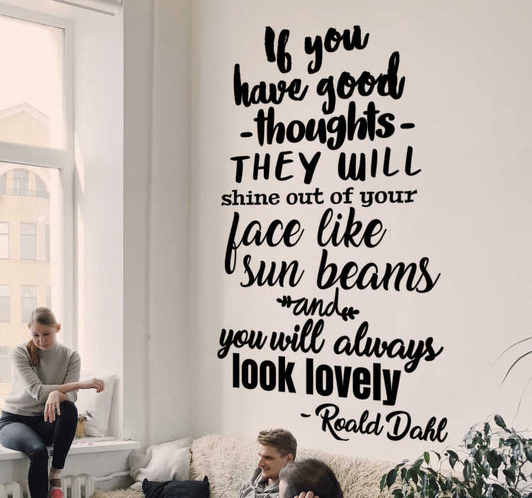 TenStickers. Roald Dahls Quote quote decal. Easy to apply decorative wall decal with quote from Roald Dahls that will motivate and inspire you while it keeps your wall pretty.