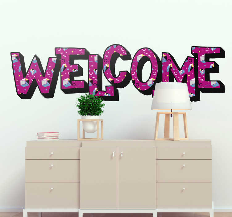 TenStickers. Memphis style  sentence Welcome home text wall sticker. Easy to apply wall text decal with the content '' welcome'' in a Memphis style of to decorate the wall surface of the living or bedroom.