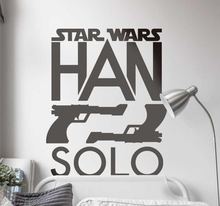 TenStickers. Autocollant star wars han autocollant de cinéma solo. stickers muraux décoratif facile à appliquer des guerres de stars de cinéma, sur la conception sont deux pistolets pointant l'un vers l'autre et le nom han solo.