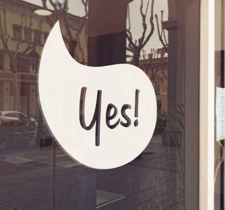 """TenStickers. Autocollant mural yes. Stickers mural """"Yes"""".Sélectionnez les dimensions de votre choix.Idée déco originale et simple pour votre intérieur."""