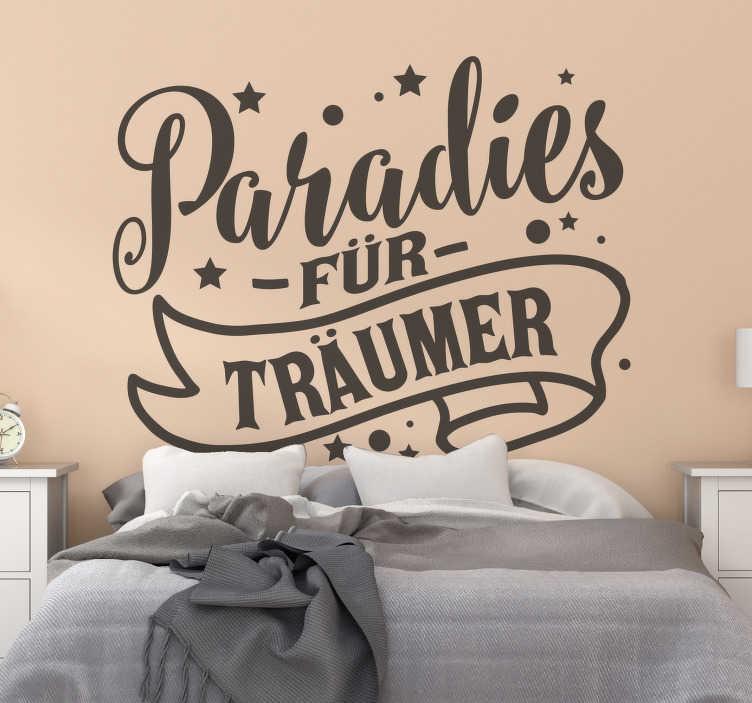 TenStickers. Paradies für Träumer Wandtattoo. Paradies für träumer wand text aufkleber design mit schönen inhalten und schönen eigenschaften von sternen und mond erstellt. In verschiedenen farben erhältlich.