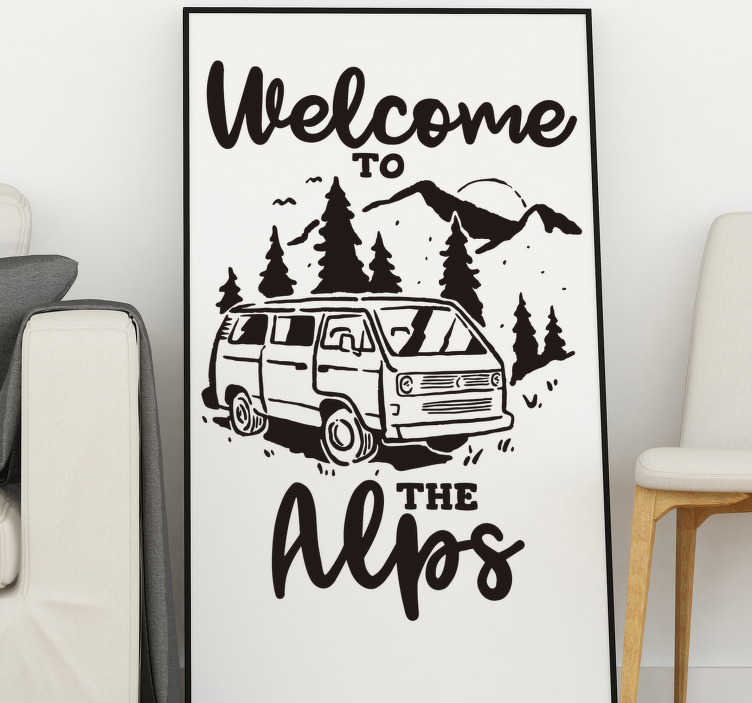 TenStickers. Welcome to the Alps silhouettes wall decor. Buy our decorative wall decal of an adventure and travel representation designed with van in the  mountain with the text '' welcome to the Alps''.