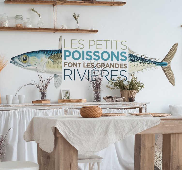 TenStickers. Sticker Proverbe Les petits poissons. Comme l'un de nos stickers de motivation préférés, découvrez comment notre sticker poisson révolutionnera votre mur! Prix Imbattables.