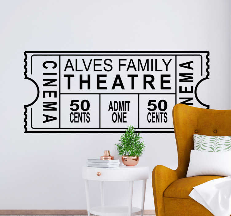 TenStickers. Personalized Family Theatre Ticket cinema wall sticker. Decorative wall decal of a cinema wall sticker design of a family entrance ticket for a movie. It is customisable with a family name.