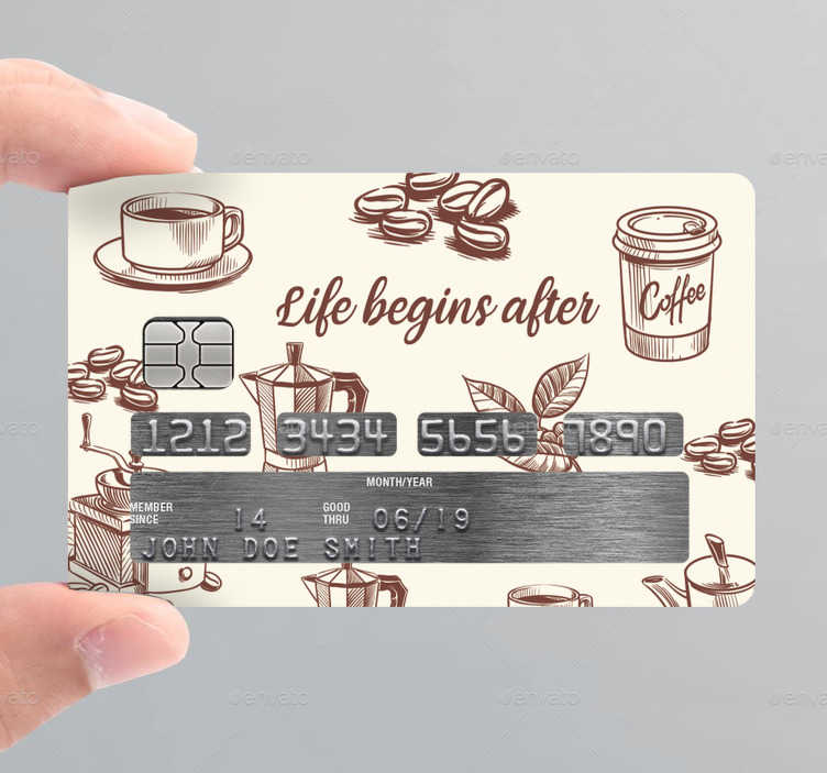 TenStickers. life begins after coffe credit card sticker. Decorative bank card sticker designed with a coffee theme to transform the surface and appearance in your own style and have fun with it as you shop.
