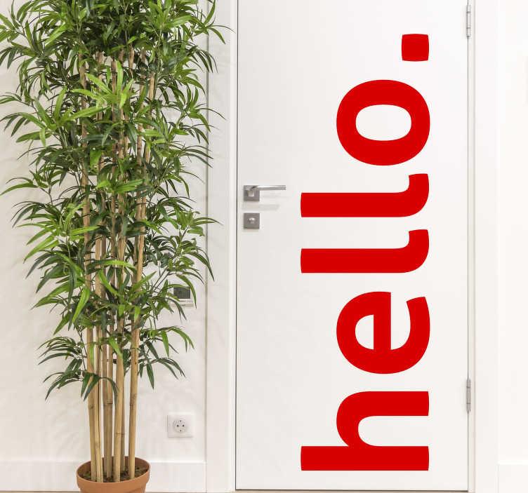 TenVinilo.  Vinilo adhesivo puerta frase hello. Vinilo para puerta con un texto de saludo para decorar cualquier espacio de la puerta en el hogar y la oficina. Envío a domicilio