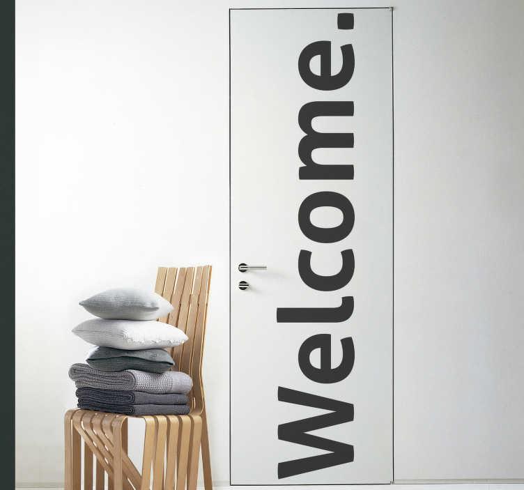 TenStickers. Dobrodošla beseda nalepka za steklena vrata. Okrasna nalepka vrat s pozdravnim besedilom za okrasitev katere koli površine vrat v domu ali katerem koli prostoru. Prilagodljivo je, da se prilega poljubni površini.
