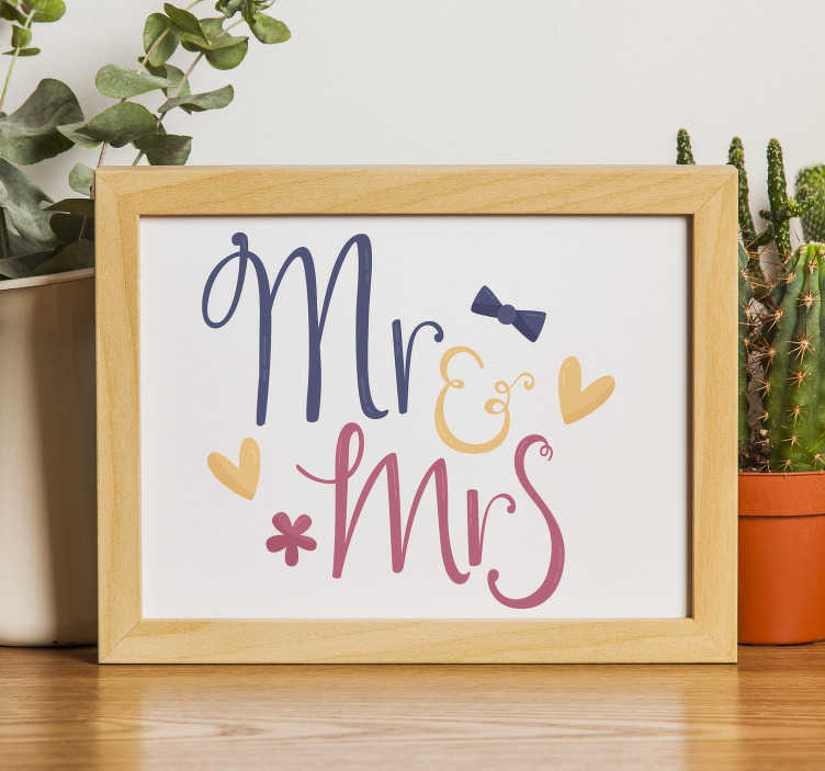 TenStickers. Marriage names wedding vinyl sticker. A wedding vinyl sticker with Mr and Mrs design on it in very pretty colour. Can be applied on wedding reception venue and in the home.
