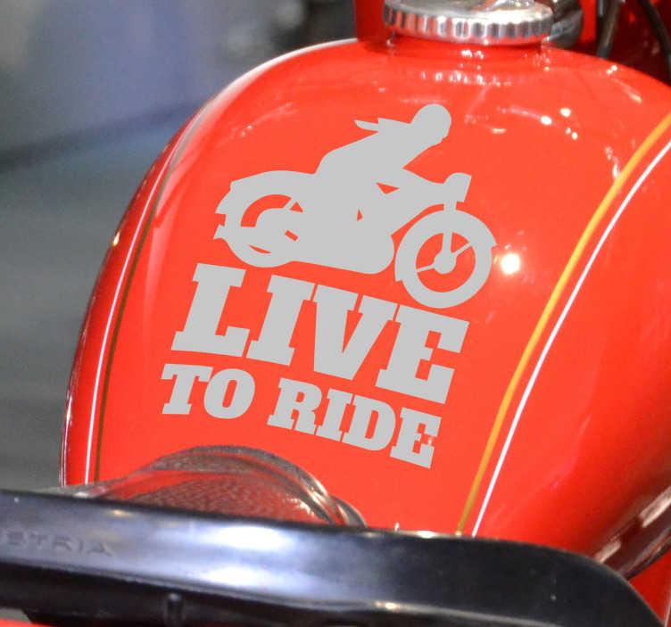 TenStickers. Stickers moto live to ride. Autocollant moto sport pour décorer tout véhicule ou moto. Il a un design de vélo avec le texte de «vivre pour rouler». Choisissez-le dans n'importe quelle couleur.