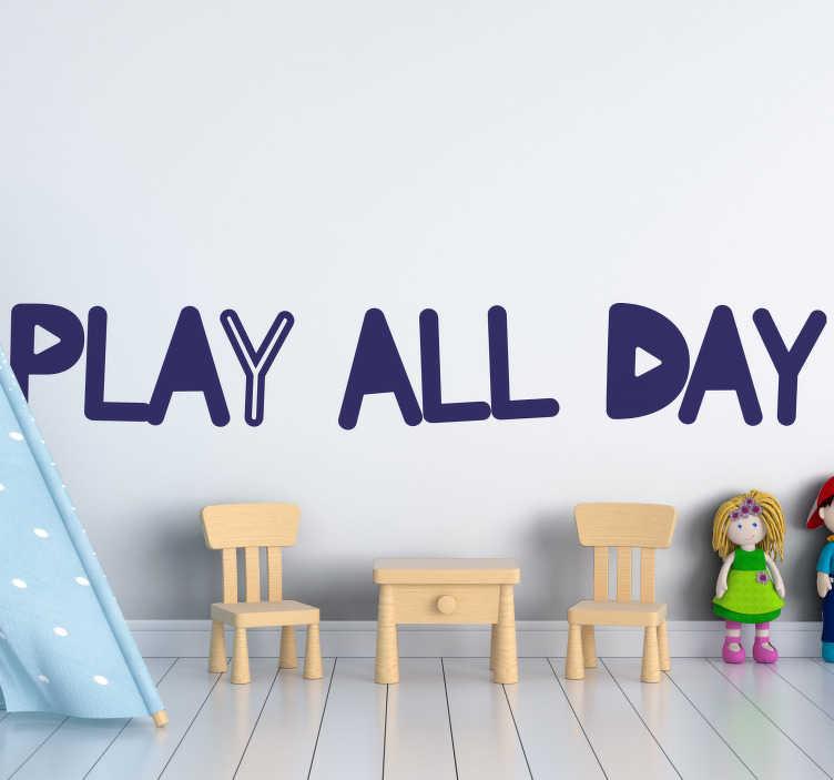 TenStickers. 하루 종일 아이 침실 벽 스티커를 재생. 콘텐츠가있는 어린이 텍스트 홈 벽 스티커``하루 종일 재생 ''. 원하는 색상과 크기로 구입할 수 있습니다. 적용하기 쉽습니다.