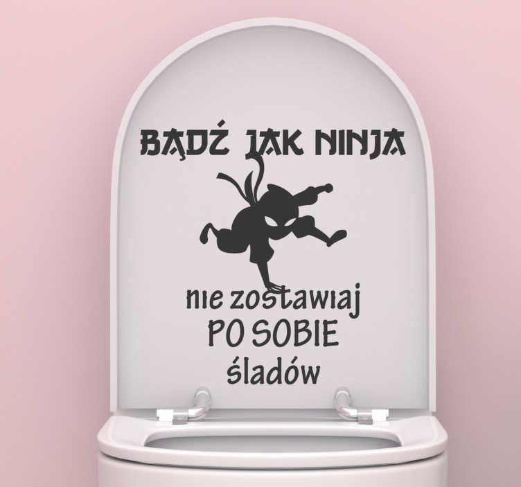 TenStickers. Naklejka do łazienki śmieszne napisy ninja. Śmieszna naklejka do łazienki z napisem w wyjątkowym stylu. Dostępna w różnych kolorach i rozmiarach.