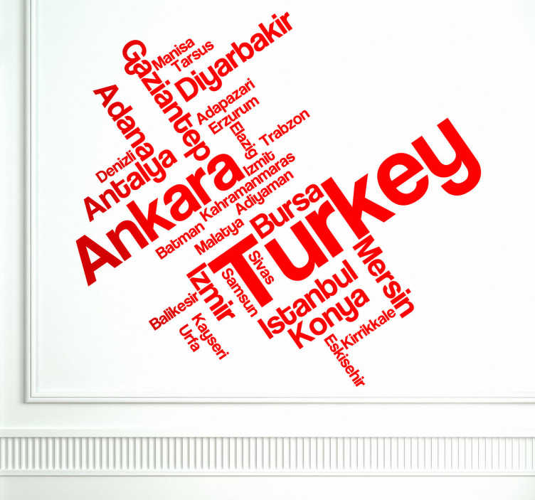 TenStickers. Turkije steden sticker. Van Turkse afkomst? Of gewoon fan van het land Turkije? Dan wil je zeker deze muursticker met allemaal verschillende steden bij elkaar uit Turkije.