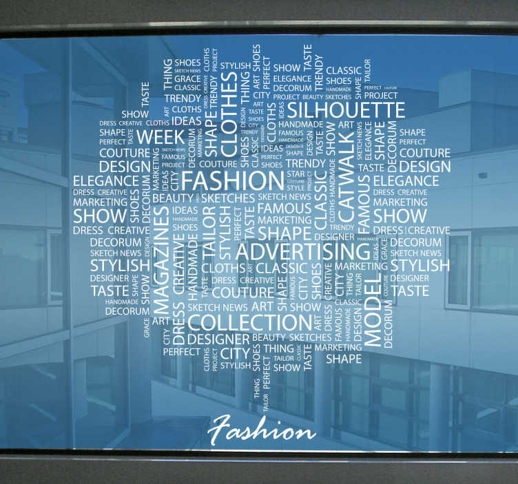 TenStickers. Fashion Text Concepts Vinyl Sticker. A superb text decal illustrating relevant words from the world of fashion. This magnificent monochrome sticker is perfect to decorate your office!